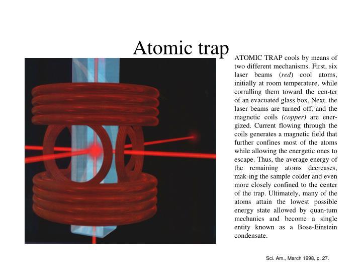 Atomic trap