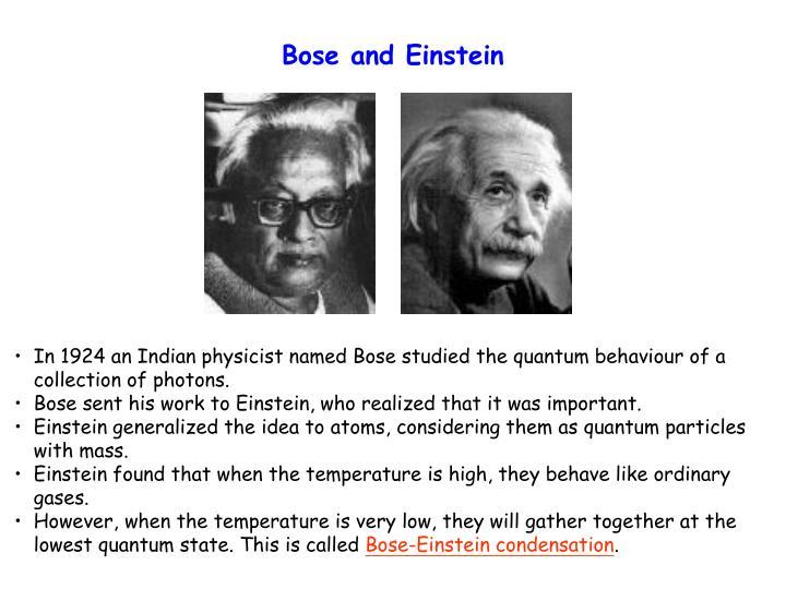 Bose and Einstein