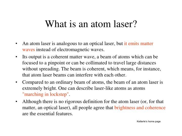 What is an atom laser?