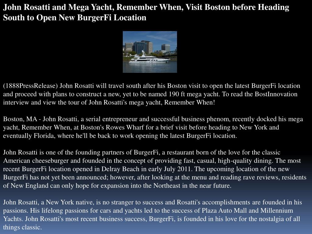 John Rosatti and Mega Yacht, Remember When, Visit Boston before Heading South to Open New BurgerFi Location