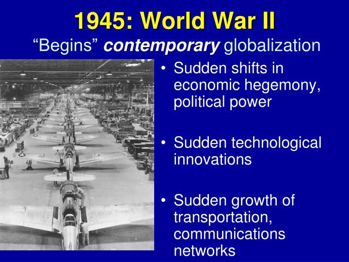 1945: World War II