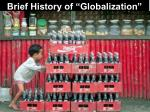 brief history of globalization