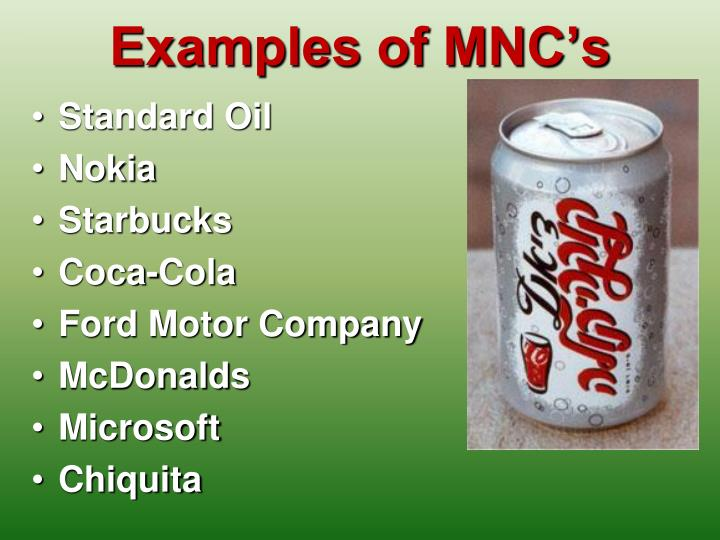 Examples of MNC's