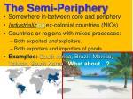 the semi periphery