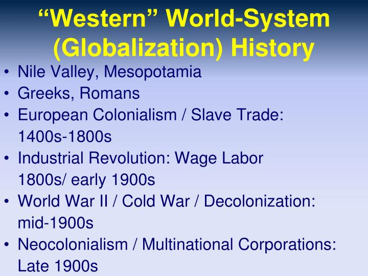 """Western"" World-System (Globalization) History"