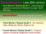 world divisions late 20th century