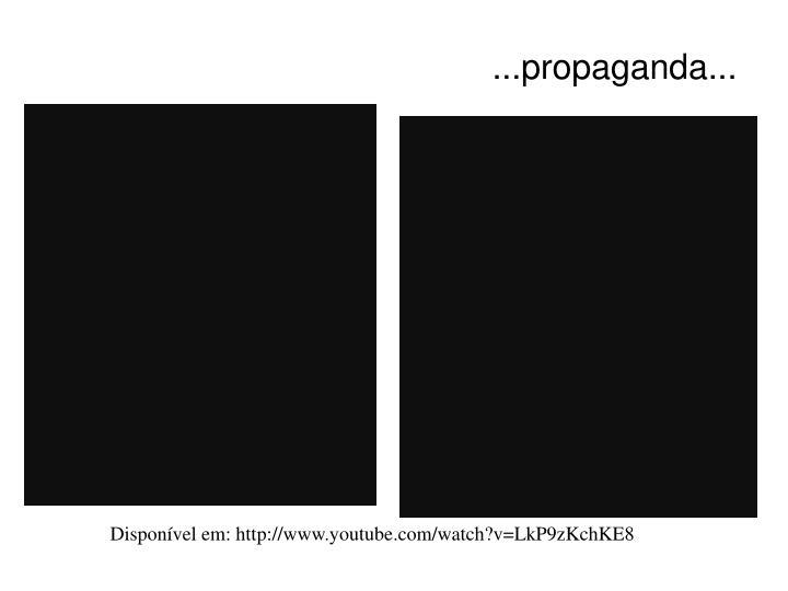 ...propaganda...