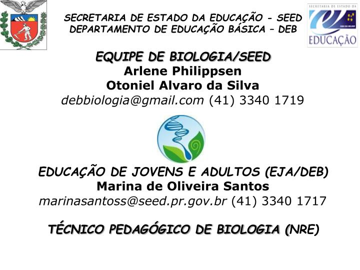 SECRETARIA DE ESTADO DA EDUCAÇÃO - SEED