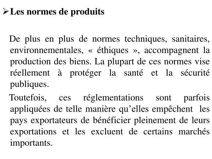 Les normes de produits