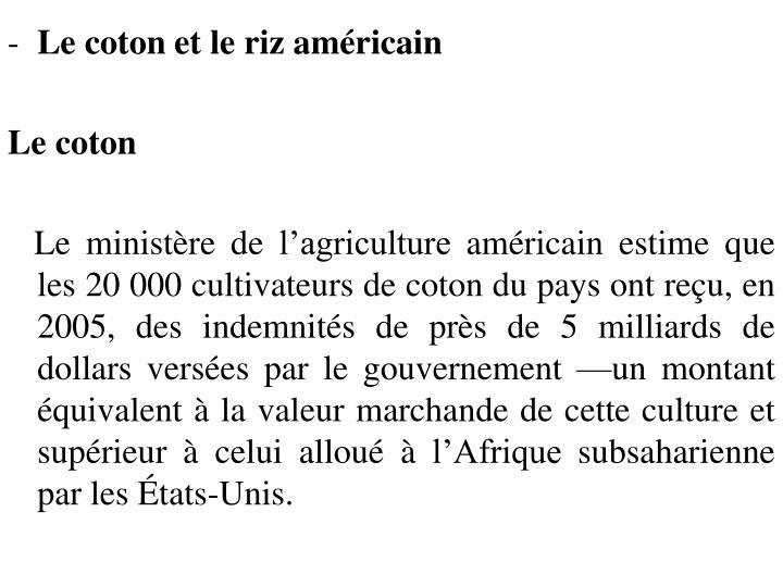 Le coton et le riz américain