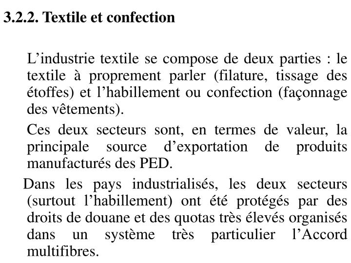 3.2.2. Textile et confection