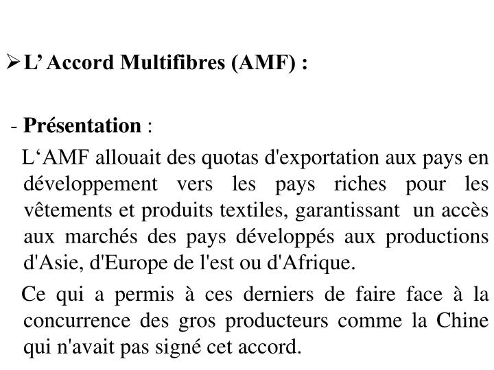 L' Accord Multifibres (AMF) :