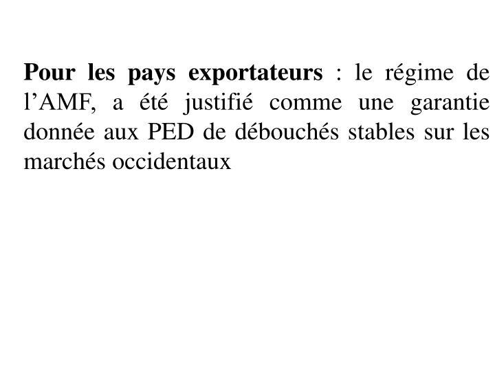 Pour les pays exportateurs