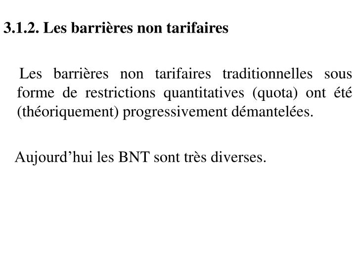 3.1.2. Les barrières non tarifaires