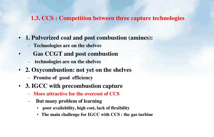1.3. CCS : Competition between three capture technologies