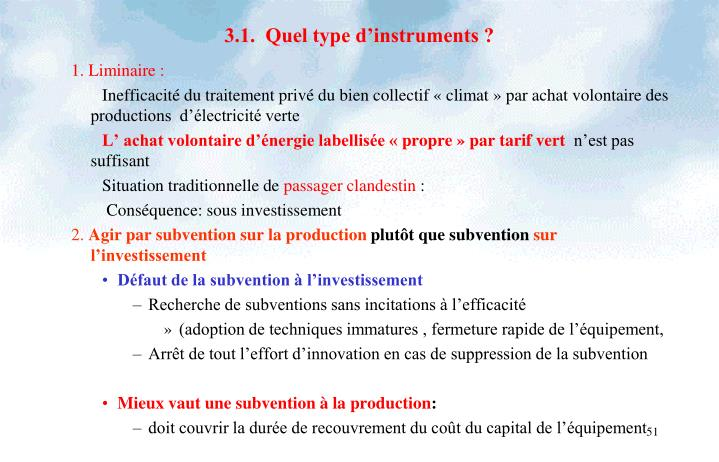 3.1.  Quel type d'instruments ?