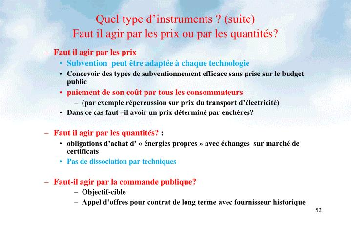 Quel type d'instruments ? (suite)