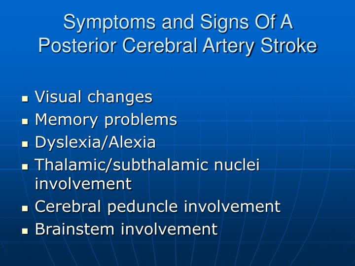 Symptoms and Signs Of A Posterior Cerebral Artery Stroke