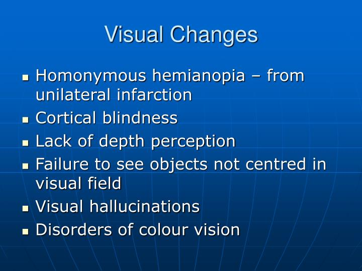 Visual Changes