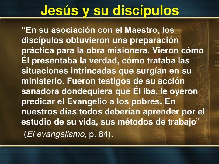 Jesús y su discípulos