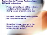 protection in primary partnerships difficult to achieve