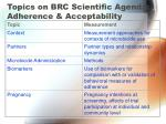 topics on brc scientific agenda adherence acceptability