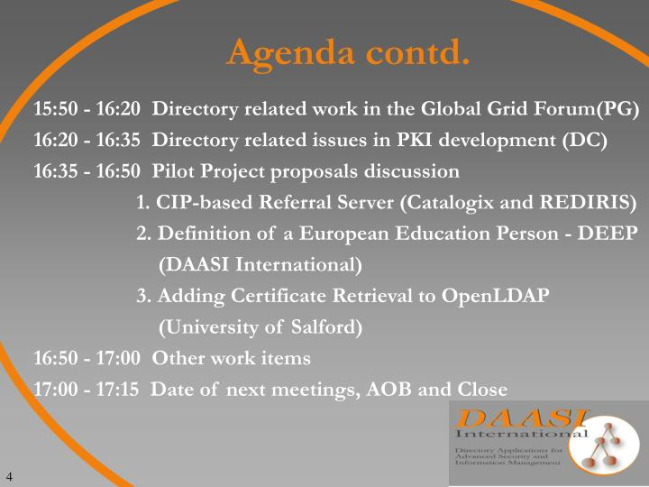 Agenda contd.