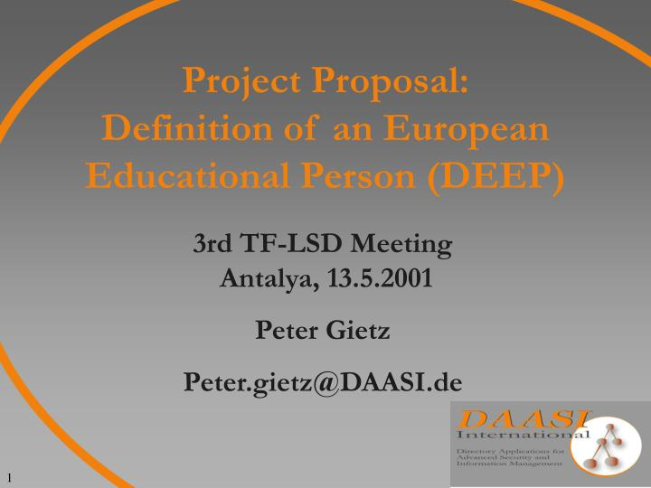 Project proposal definition of an european educational person deep