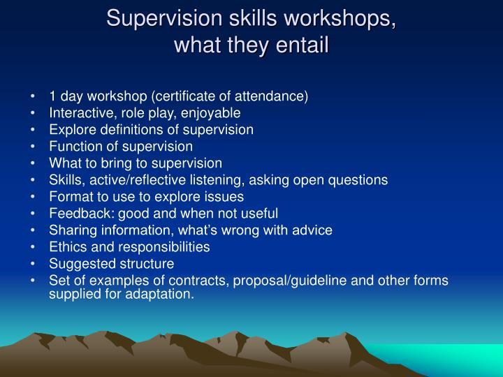 Supervision skills workshops,