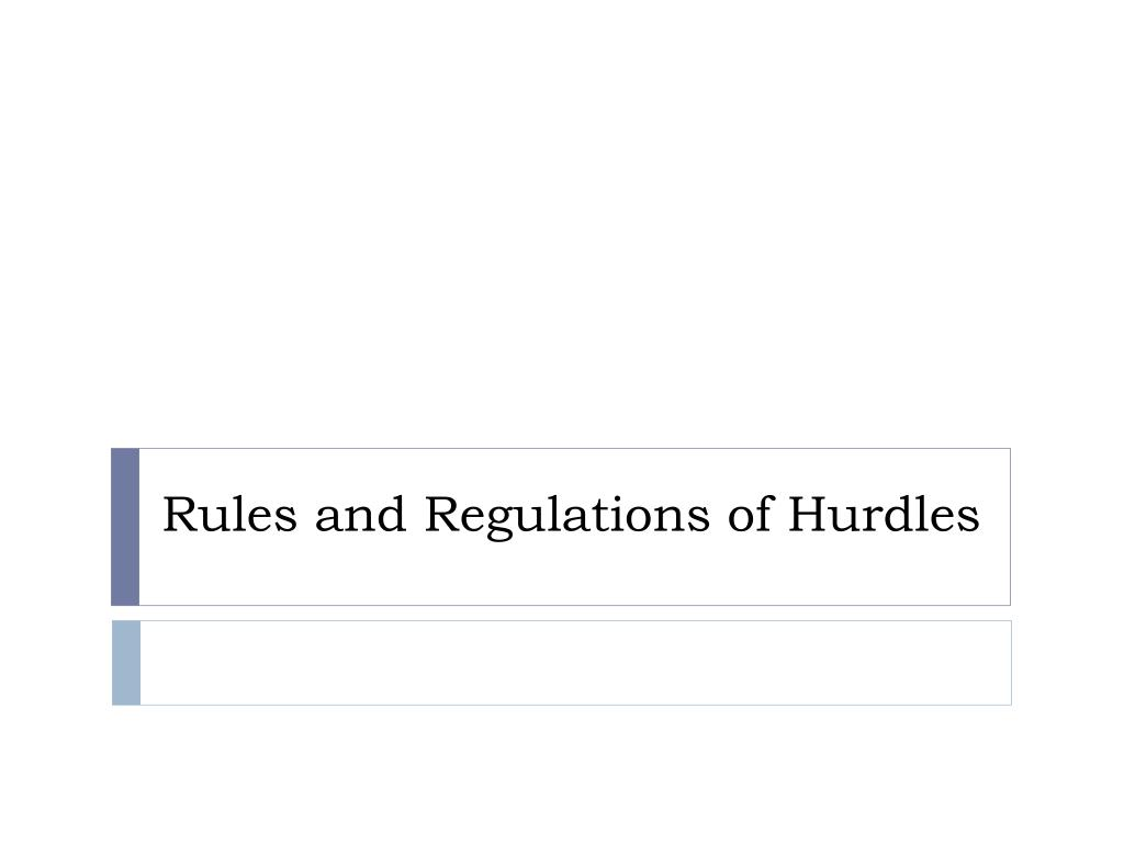 Rules and Regulations of Hurdles