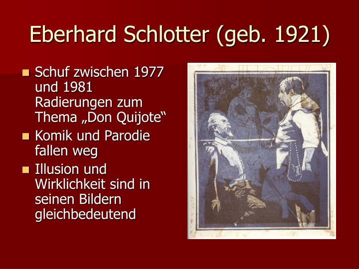 Eberhard Schlotter (geb. 1921)