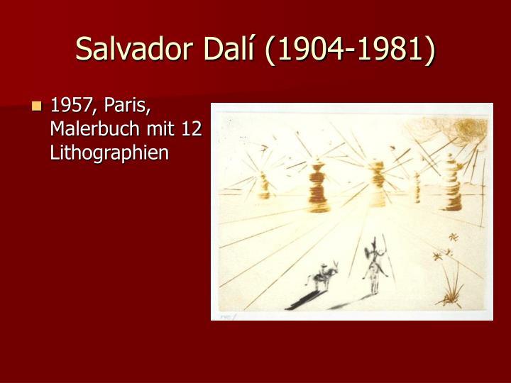 Salvador Dalí (1904-1981)