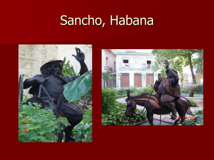 Sancho, Habana