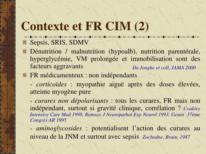 Contexte et FR CIM (2)