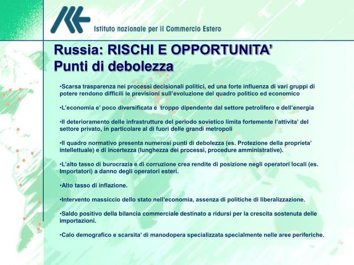 Russia: RISCHI E OPPORTUNITA'