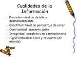 cualidades de la informaci n