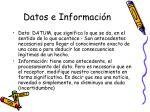 datos e informaci n