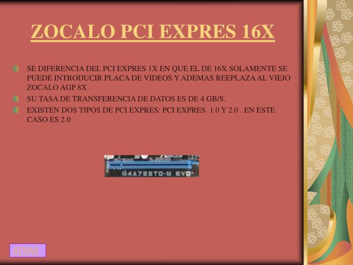 ZOCALO PCI EXPRES 16X