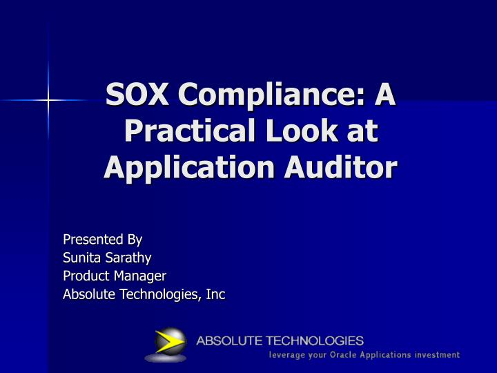 Sox compliance a practical look at application auditor