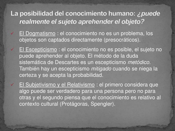 La posibilidad del conocimiento humano:
