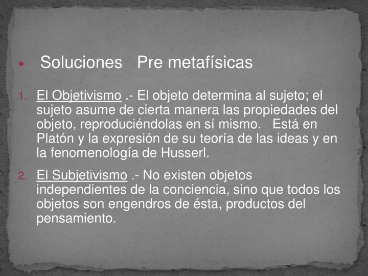 Soluciones   Pre metafísicas
