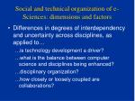 social and technical organization of e sciences dimensions and factors