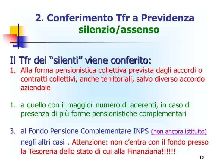 2. Conferimento Tfr a Previdenza