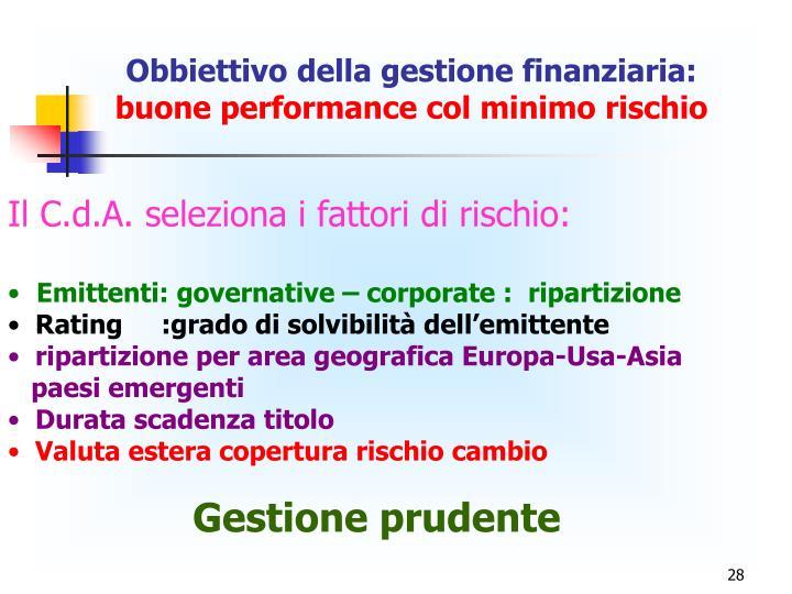 Obbiettivo della gestione finanziaria: