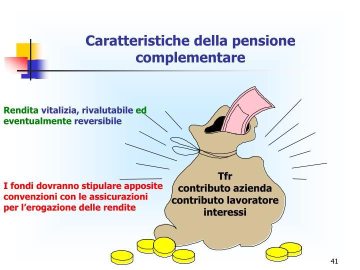 Caratteristiche della pensione complementare
