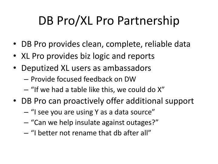 DB Pro/XL Pro Partnership