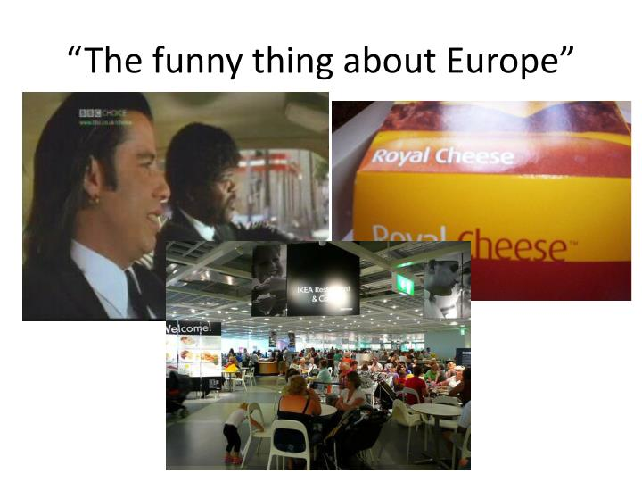"""""""The funny"""