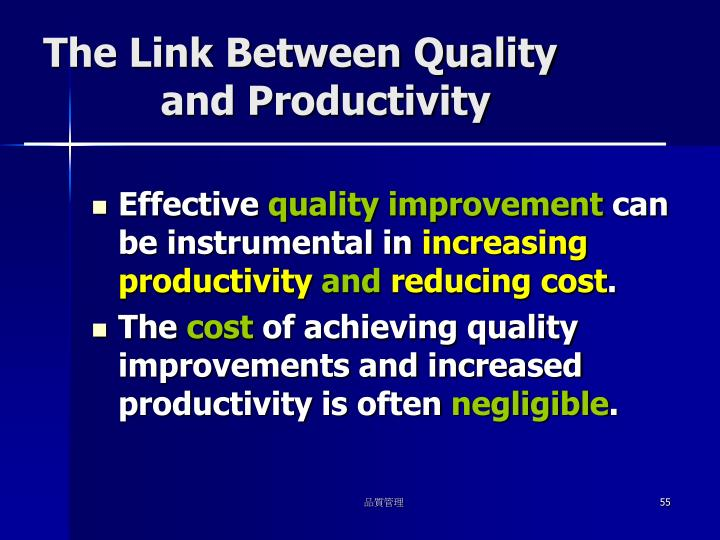 The Link Between Quality