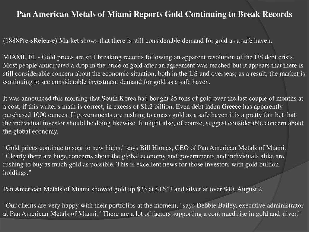 Pan American Metals of Miami Reports Gold Continuing to Break Records