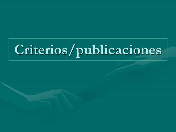 Criterios/publicaciones